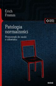 Patologia normalności, Fromm Erich