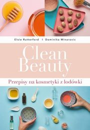 Clean Beauty, Minarovic Dominika, Rutterford Elsie