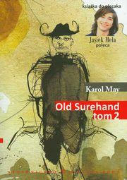 Old Surehand t.2, Karol May